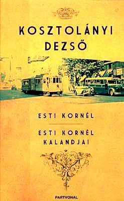 07Kosztolanyi-esti Kornel